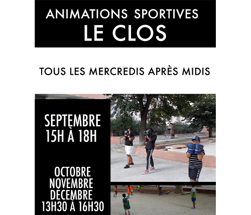 Animations Sportives, Le Clos
