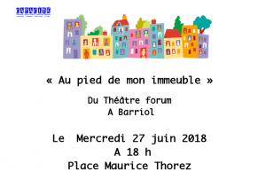 Théâtre au pied de mon immeuble à Barriol - Arles