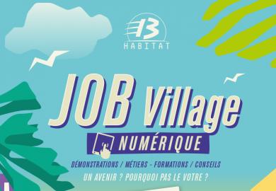 Job Village spécial « métiers du numérique » s'installe en pied d'immeubles le 11 octobre (13013)